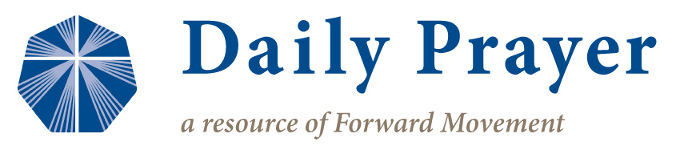 Daily Prayer: a resource of Forward Movement